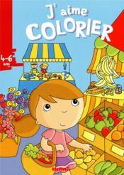 J'AIME COLORIER ; j'aime colorier ; marché - Couverture - Format classique