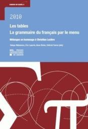 Les Tables. La Grammaire Du Francais Par Le Menu - Couverture - Format classique
