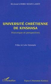 Université chrétienne de kinshasa ; historique et perspectives - Intérieur - Format classique