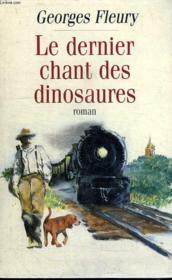 Le Dernier Chant Des Dinosaures. - Couverture - Format classique