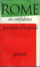 Rome En Confidence. - Couverture - Format classique