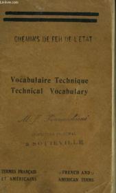 Chemins De Fer De L'Etat. Vocabulaire Technique / Technical Vocabulary. Termes Francais Et Americains / French And American Terms. - Couverture - Format classique