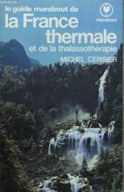 La France Thermale - Couverture - Format classique