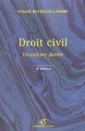 Droit Civil 2e Annee ; 8e Edition - Intérieur - Format classique
