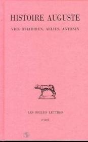 Hist. auguste t1-1 intro hadrien aelius antonin - Couverture - Format classique