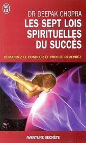 Les sept lois spirituelles du succes - demandez le bonheur et vous le recevrez - Intérieur - Format classique