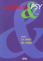 Enfances Et Psy N.20 ; Le Souci Du Corps - Intérieur - Format classique