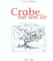 Crabe sur son ile - Intérieur - Format classique