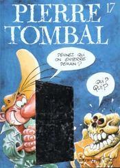 Pierre Tombal t.17 ; qui on enterre demain - Intérieur - Format classique