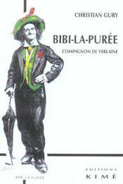Bibi-la-puree, compagnon de verlaine - Intérieur - Format classique