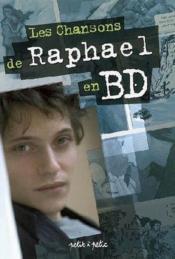 Les chansons de raphaël en bd - Couverture - Format classique