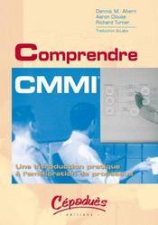Comprendre cmmi et ses applications ; une introduction pratique a l'amelioration de processus - Intérieur - Format classique