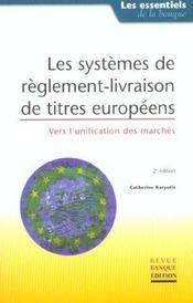 Les systemes de reglement-livraison des titres europeens - Intérieur - Format classique