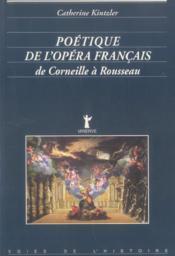Poetique de l'opera francais - Couverture - Format classique
