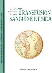Transfusion Sanguine Et Sida - Couverture - Format classique