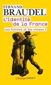 telecharger L'identite de la France t.2 – les hommes et les choses t.1 livre PDF en ligne gratuit