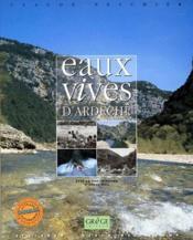 Eaux vives d'Ardèche - Couverture - Format classique