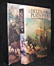 Le delta d'or des plats pays - Intérieur - Format classique