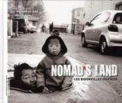 Nomad's land ; les bidonvilles du froid - Couverture - Format classique