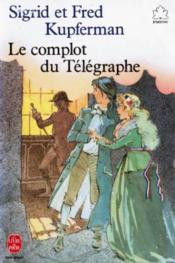 Le Complot Du Telegraphe - Couverture - Format classique