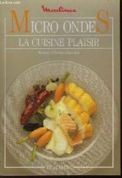 Micro-Ondes - La Cuisine Plaisir - Couverture - Format classique