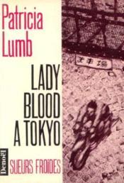 Lady blood a tokyo - Couverture - Format classique