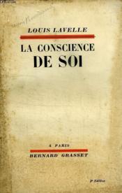 La Conscience De Soi. - Couverture - Format classique