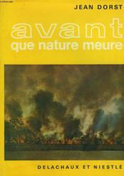 Avant Que Nature Meure. Pour Une Ecologie Politique. - Couverture - Format classique