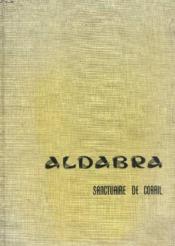 Aldabra, Sanctuaire De Corail - Couverture - Format classique