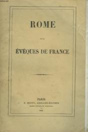 Rome Et Les Eveques De France - Couverture - Format classique