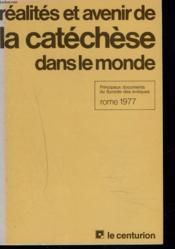 Realites Et Avenir De La Catechese Dans Le Monde. - Couverture - Format classique