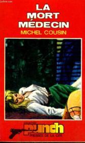 La Mort Medecin - Couverture - Format classique