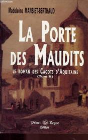 La porte des maudits (le roman des cagots d'aquitaine - tome 2) - Couverture - Format classique
