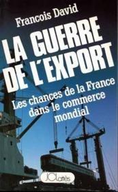 La guerre de l'export - Couverture - Format classique