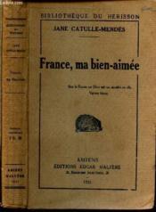 France, Ma Bien-Aimee. - Couverture - Format classique