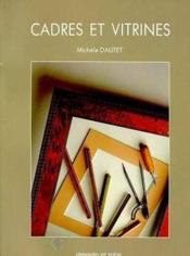Cadres Et Vitrines - Couverture - Format classique