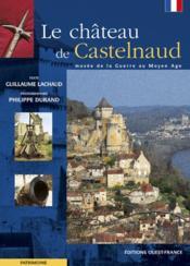 Le château de castelnaud - Couverture - Format classique