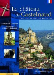 Le château de castelnaud - Intérieur - Format classique