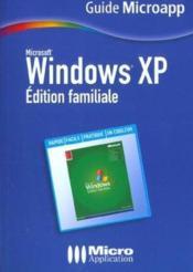 Windows Xp. Édition Familiale - Couverture - Format classique