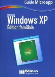 Windows Xp. Édition Familiale - Intérieur - Format classique