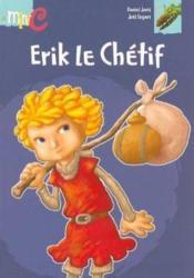 Erik le chetif - Couverture - Format classique