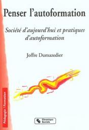 Penser l'autoformation societe d'aujourd'hui et pratiques d'autoformation - Intérieur - Format classique