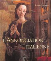 L'annonciation italienne ; une histoire de perspective - Intérieur - Format classique