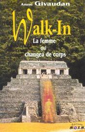 Walk in - la femme qui changea de corps - Intérieur - Format classique