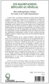 Les mauritaniens réfugiés au Sénégal ; une anthropologie critique de l'asile et de l'aide humanitaire - 4ème de couverture - Format classique