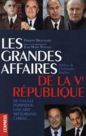 Les grandes affaires de la Ve République - Couverture - Format classique