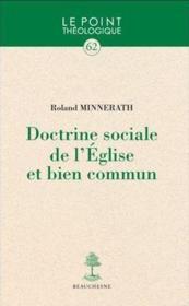 Doctrine sociale de l'Eglise et bien commun - Couverture - Format classique