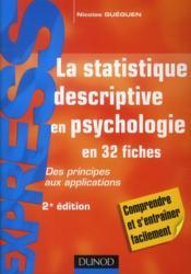 La statistique descriptive en psychologie ; des principes aux applications (2e édition) - Couverture - Format classique