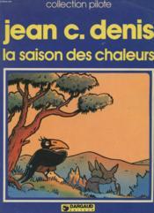 La Saison Des Chaleurs - Collection Pilote - Couverture - Format classique