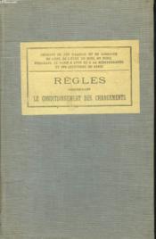 Regles Concernant Le Conditionnement Des Chargements. - Couverture - Format classique